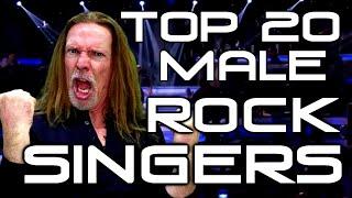 Top 20 Male Rock Singers - Ken Tamplin Vocal Academy
