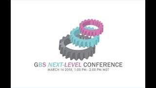 GBS Next Level Conference
