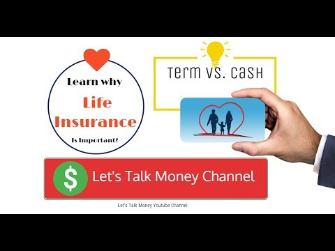 Term Life Insurance and Cash Value Life Insurance