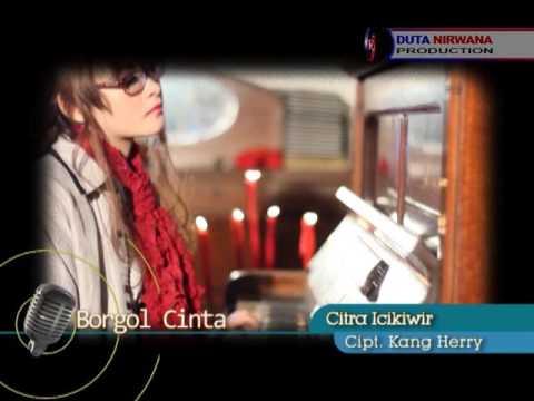 , title : 'Borgol Cinta – Citra Icikiwir [ Official Video Clip ]'