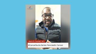 #CancerSucks Series: Pancreatic Cancer