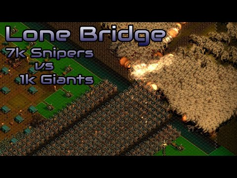 They are Billions - Lone Bridge - 7k Snipers vs 1k Giants - custom map