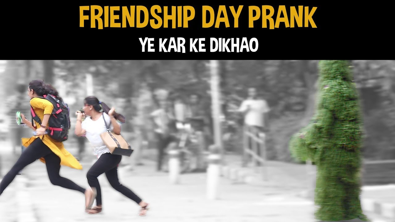 Happy Friendship Day | Save Trees | Ye Kar Ke Dikhao