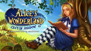 Alice's Wonderland: Cast In Shadow Collector's Edition video