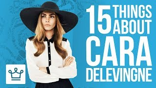 15 Things You Didnt Know About Cara Delevingne