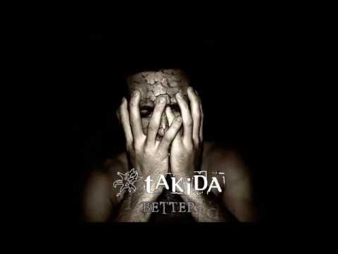 Takida - better