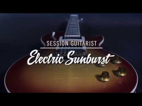 Introducing SESSION GUITARIST - ELECTRIC SUNBURST | Native Instruments