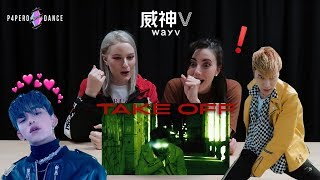 [MV REACTION]  '无翼而飞 (Take Off)'   WayV 威神V | P4pero Dance