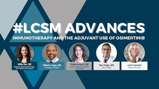 #LCSM Advances   Immunotherapy and the Adjuvant Use of Osimertinib