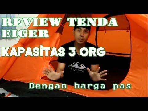 UNBOXING DAN REVIEW TENDA EIGER KAPISITAS 3 ORANG  f56cf09990
