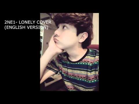 2NE1 - Lonely Male Cover (english Version) By KahHwang Mp3