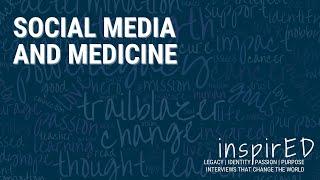 inspirED | Social Media & Medicine