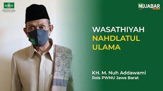WASATHIYAH NAHDLATUL ULAMA | ABAH NUH ADDAWAMI