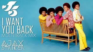 JACKSON 5 - I WANT YOU BACK [AJAX´S MULTITRACK MIX]