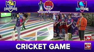 Cricket Game | Game Show Aisay Chalay Ga League Season 2 | TickTocker Vs Champions