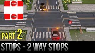 Stops - Part 2 - 2 Way Stops