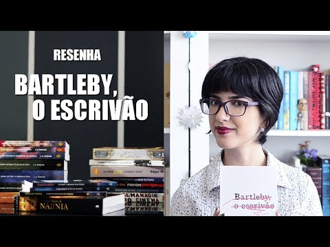 Resenha - Bartleby, o Escrivão