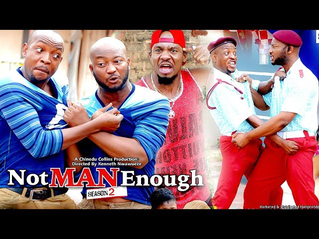 Not Man Enough (Part 2)