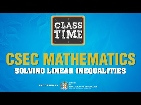 CSEC Mathematics Solving Linear Inequalities February 24 2021