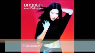 Anggun - Une femme (Audio)