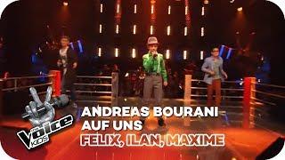 Andreas Bourani - Auf uns (Felix, Ilan, Maxime) | Battle | The Voice Kids 2016