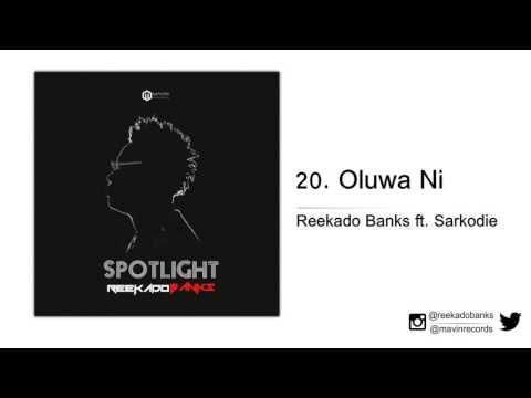 Reekado Banks ft. Sarkodie - Oluwa Ni