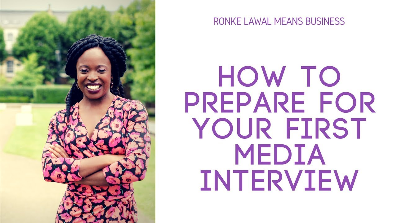 How to Prepare For Your First Media Interview