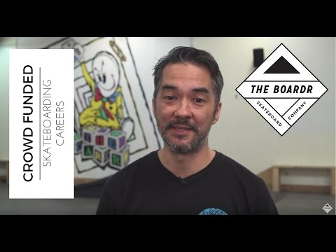 Crowdfund Your Skateboarding Career: The Boardr Fund