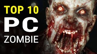 Top 10 PC Zombie Games