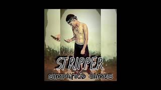 Simpatico James - Stripper - (Big Redy Prod)