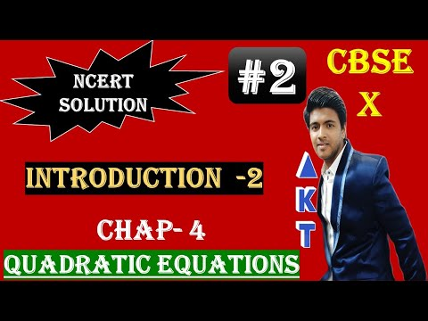 #2 | QUADRATIC EQUATIONS | CBSE(Full Course) | Class X |NCERT Textbook Solution | INTRODUCTION 2