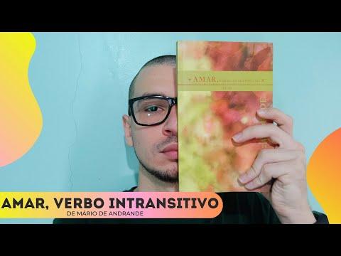 AMAR, VERBO INTRANSITIVO; DE MÁRIO DE ANDRADE  11 