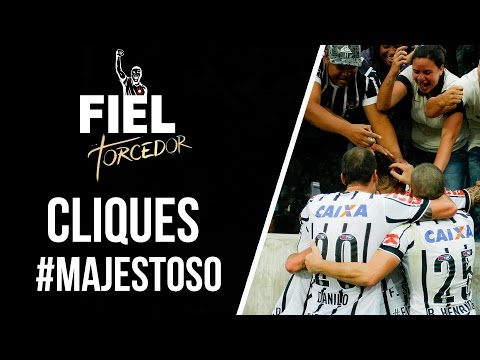 #Cliques - Majestoso na Arena Corinthians