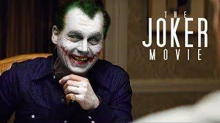 Joker   Johnny Depp Movie Trailer [Fan-Made]