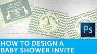 How To Design A Baby Shower Invitation Card In Photoshop | Design Tutorial
