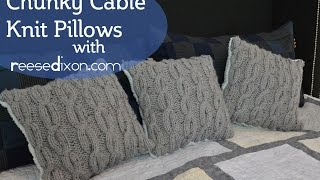 Make some cozy cable Knit Pillows