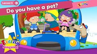 Bài 15_ (B) Bạn có một con vật cưng? - Cartoon Câu chuyện