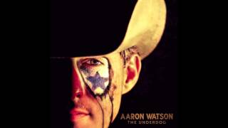 Aaron Watson - That's Gonna Leave A Mark (Official Audio)