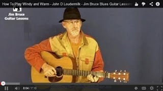 How To Play Windy and Warm - John D Loudermilk - Jim Bruce Blues Guitar Lessons