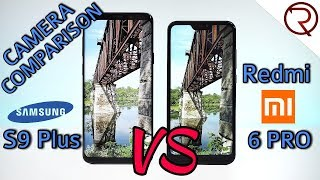 Xiaomi Mi A2 Lite (Redmi 6 Pro) VS Samsung Galaxy S9+ CAMERA COMPARISON!