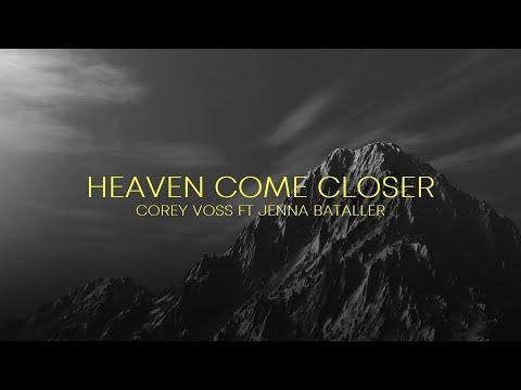 Heaven Come Closer