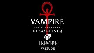 VTMB - Tremere - Prelude