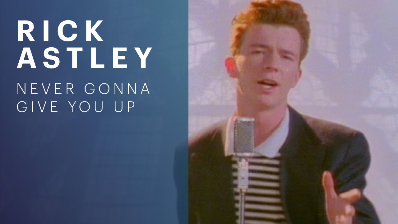 Rick Astley - Never Gonna Give You Up Maxresdefault