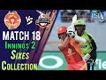 watch Islamabad United  Sixes | Lahore Qalandars Vs Islamabad United  | Match 18 | 8 March | HBL PSL 2018