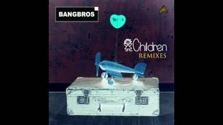 Bangbros - Children (D Tune Remix Radio Edit)