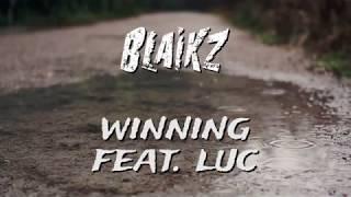 Blaikz feat. Luc - Winning (Lyrics Video)