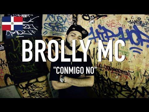Brolly MC - Conmigo No [ TCE Mic Check ]