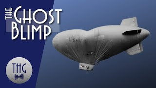 """L-8: Mystery of the """"Ghost Blimp."""""""