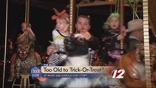 The Buzz: Too Old to Trick-or-Treat?