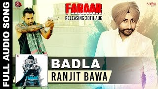 Badla - Ranjit Bawa | Full Audio | Faraar - Gippy Grewal | New Punjabi Songs 2015
